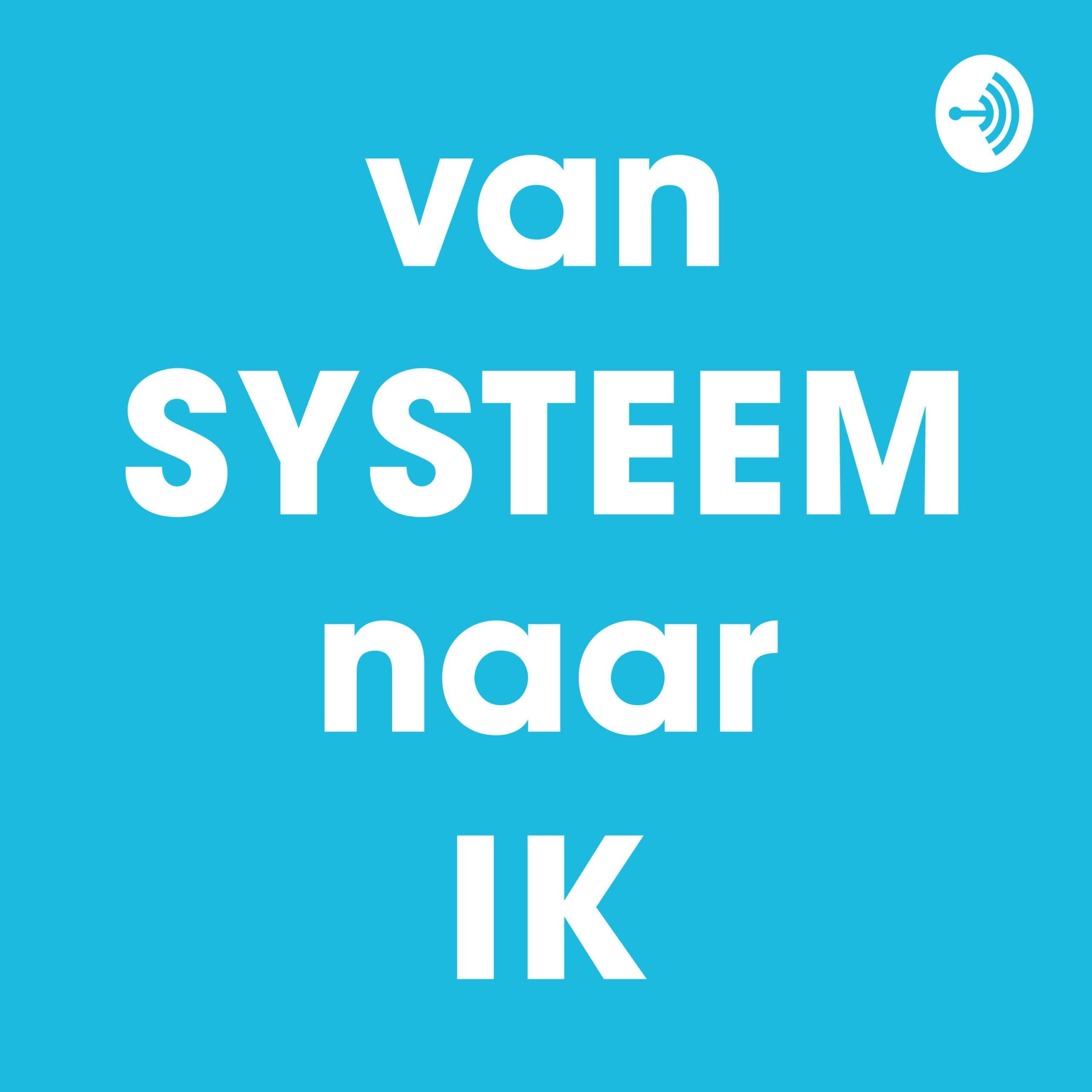 #2 Van systeem naar ik – Marjan Hammersma